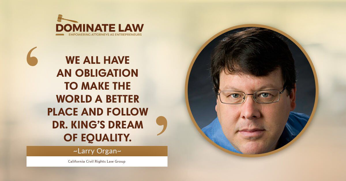 Larry Organ, Dominate Law Nugget 1