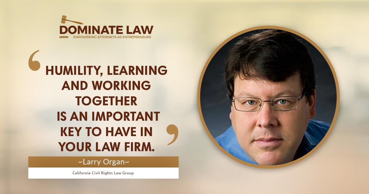 Larry Organ, Dominate Law Nugget 3